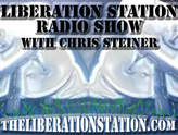 Liberation Station Radio Show with Chris Steiner